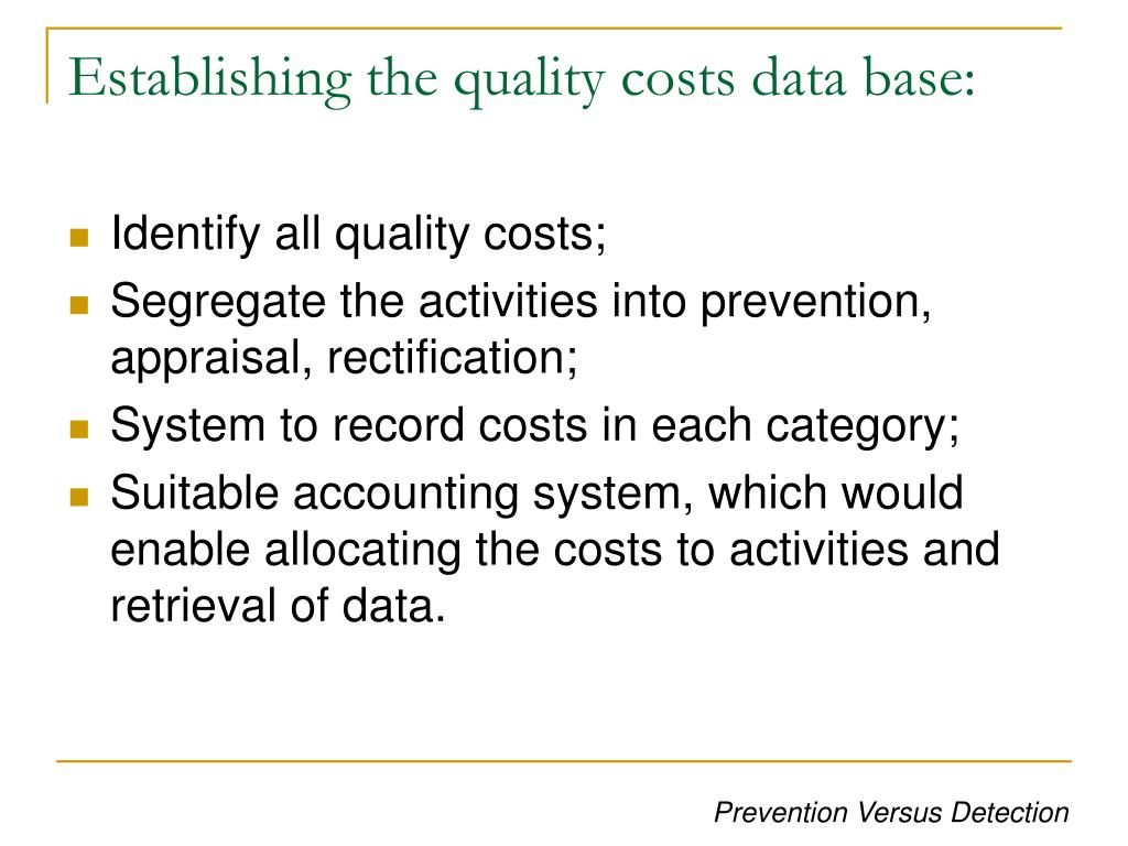 Establishing the quality costs data base: