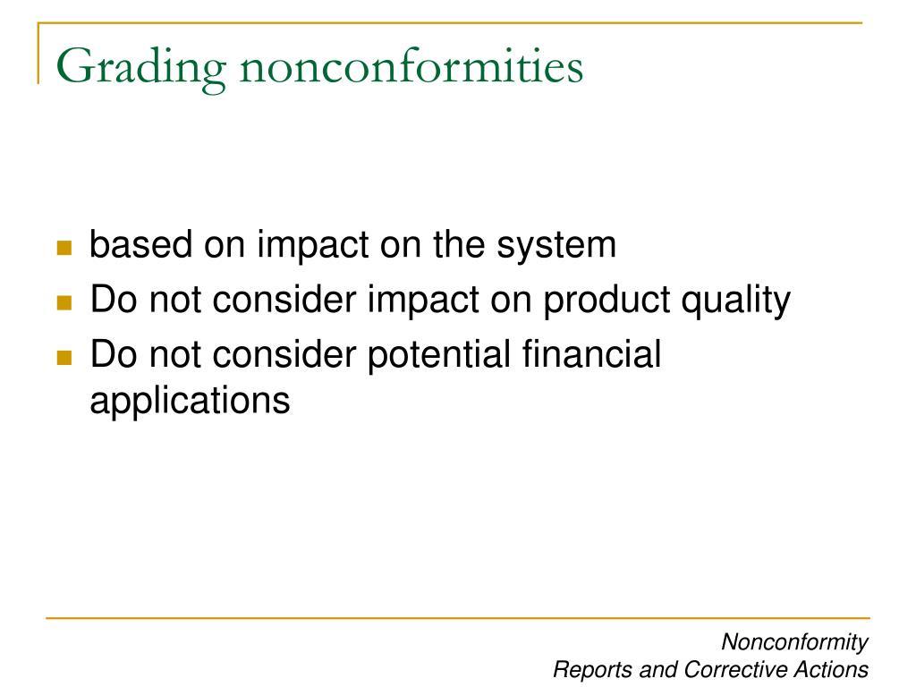 Grading nonconformities