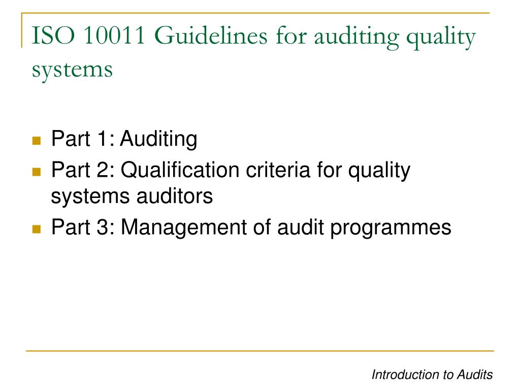 ISO 10011 Guidelines for auditing quality systems