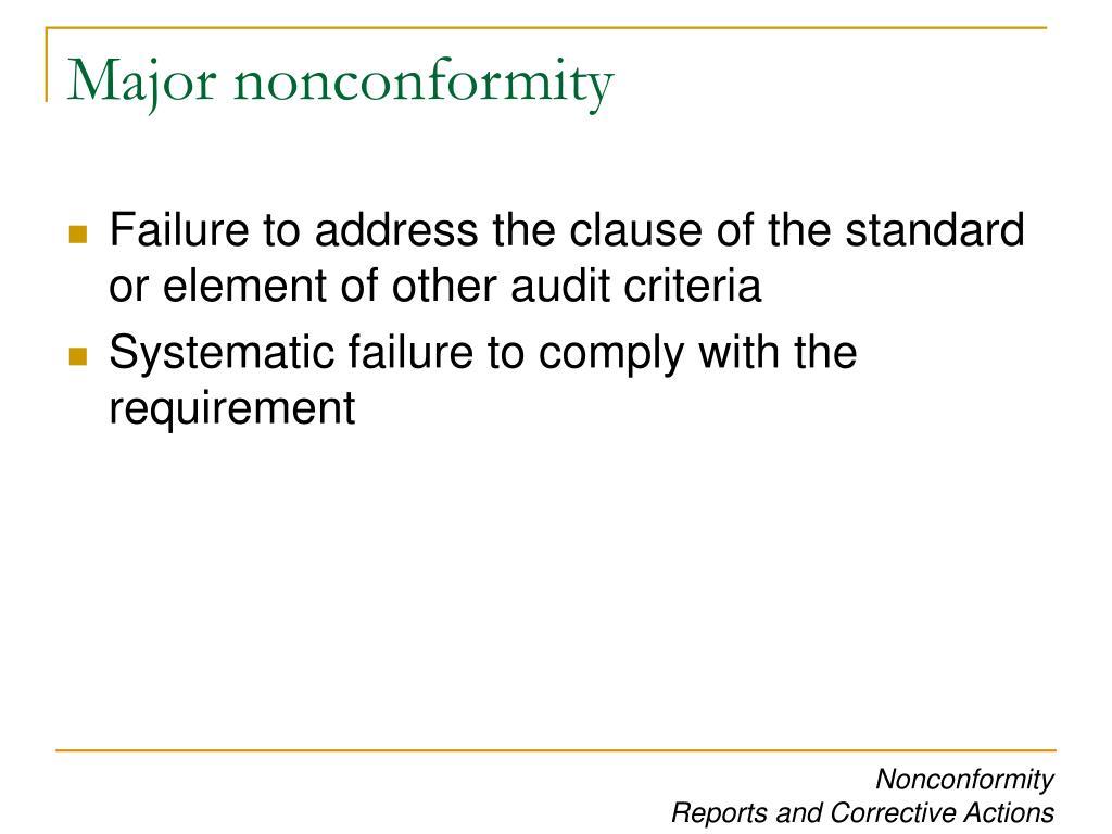 Major nonconformity