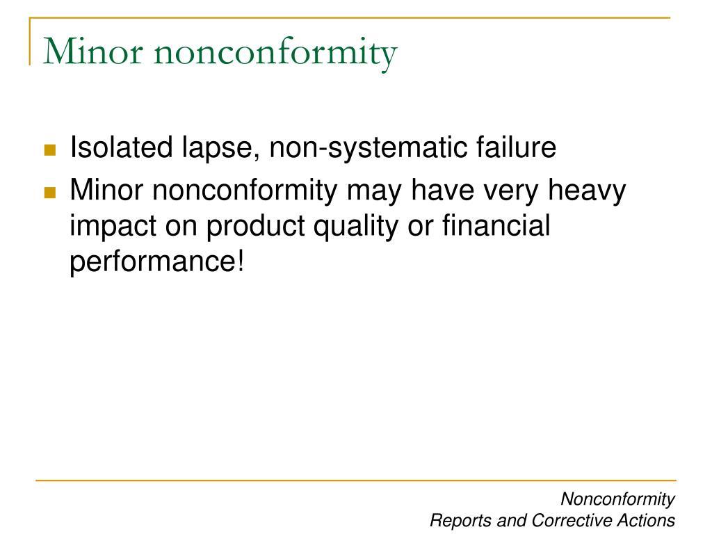 Minor nonconformity