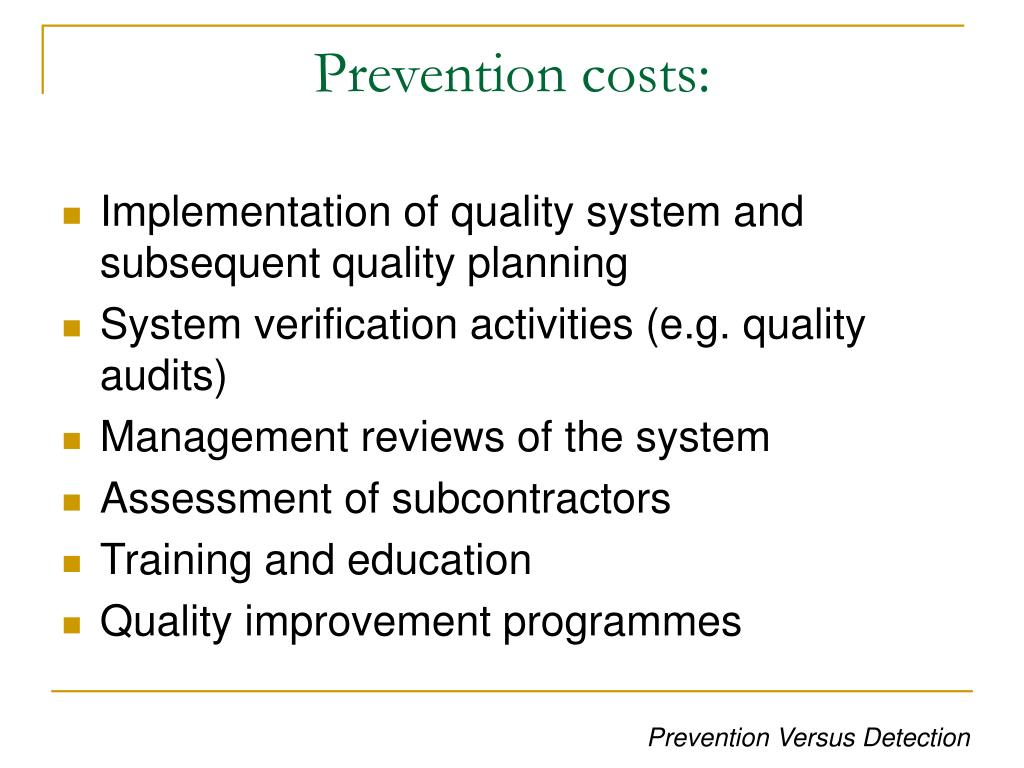 Prevention costs: