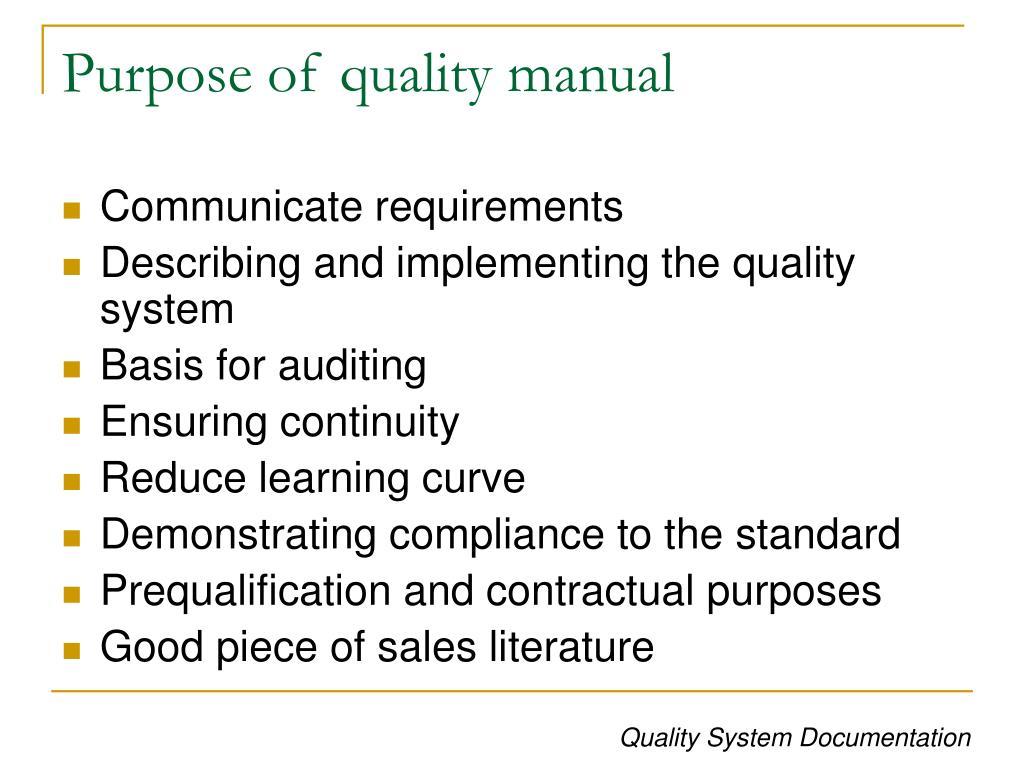 Purpose of quality manual
