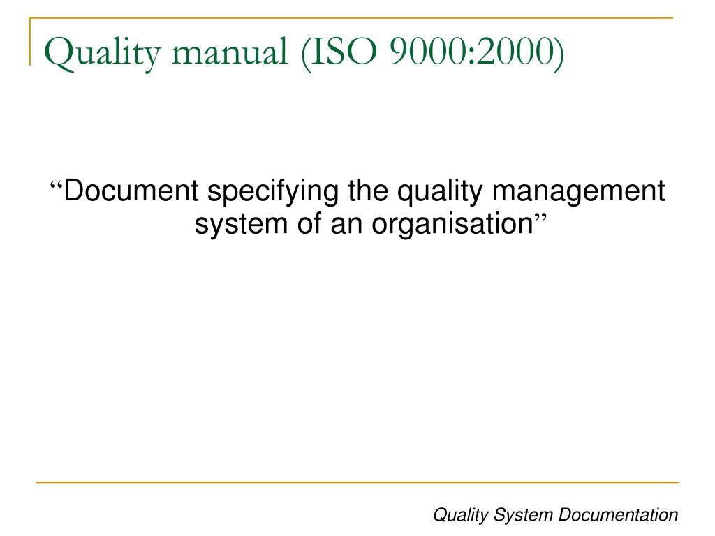 Quality manual (ISO 9000:2000)