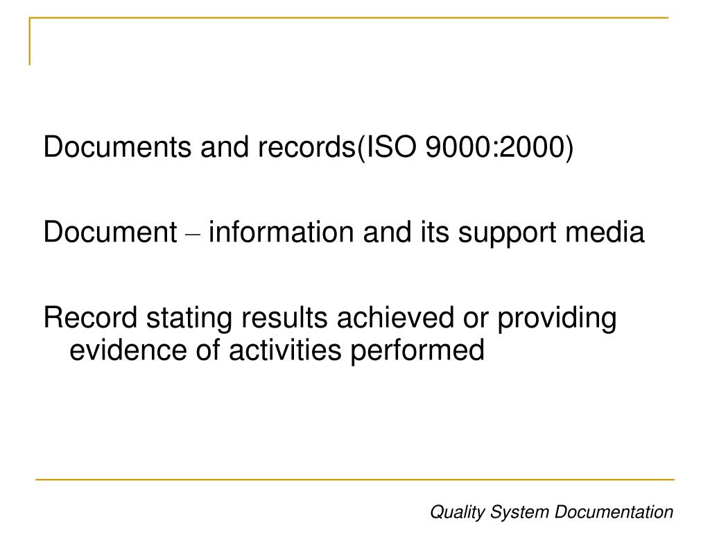 Documents and records(ISO 9000:2000)
