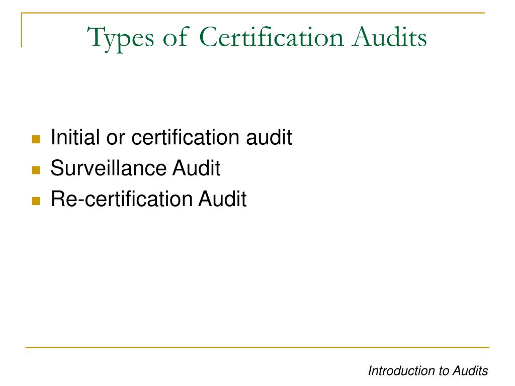 Types of Certification Audits