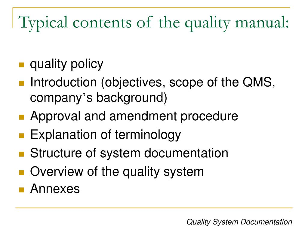 Typical contents of the quality manual: