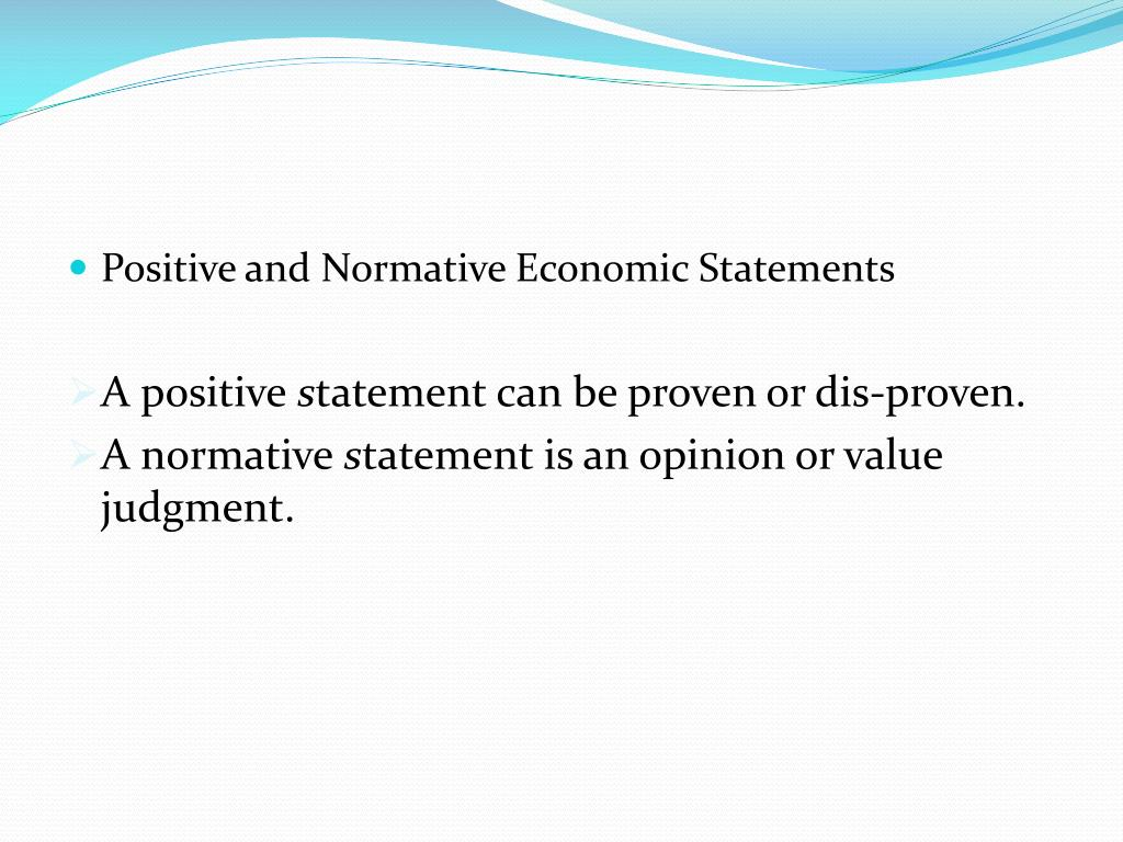 Positive and Normative Economic Statements