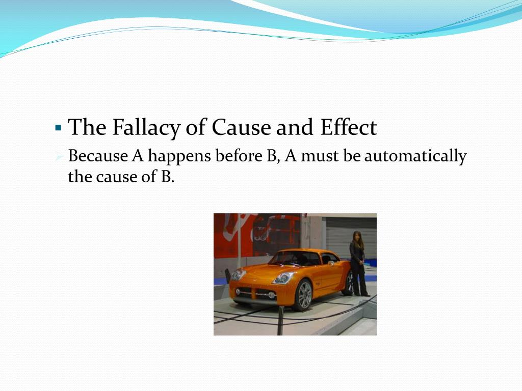 The Fallacy of Cause and Effect