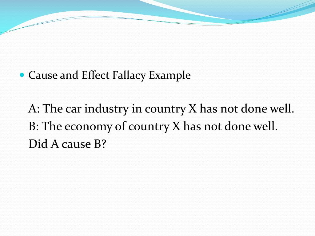 Cause and Effect Fallacy Example