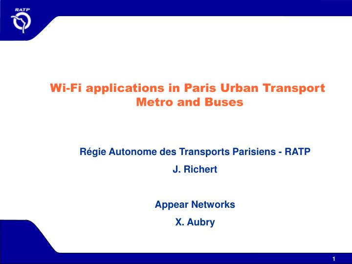 Wi-Fi applications in Paris Urban Transport