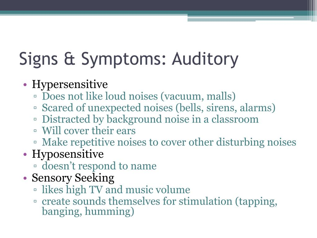Signs & Symptoms: Auditory