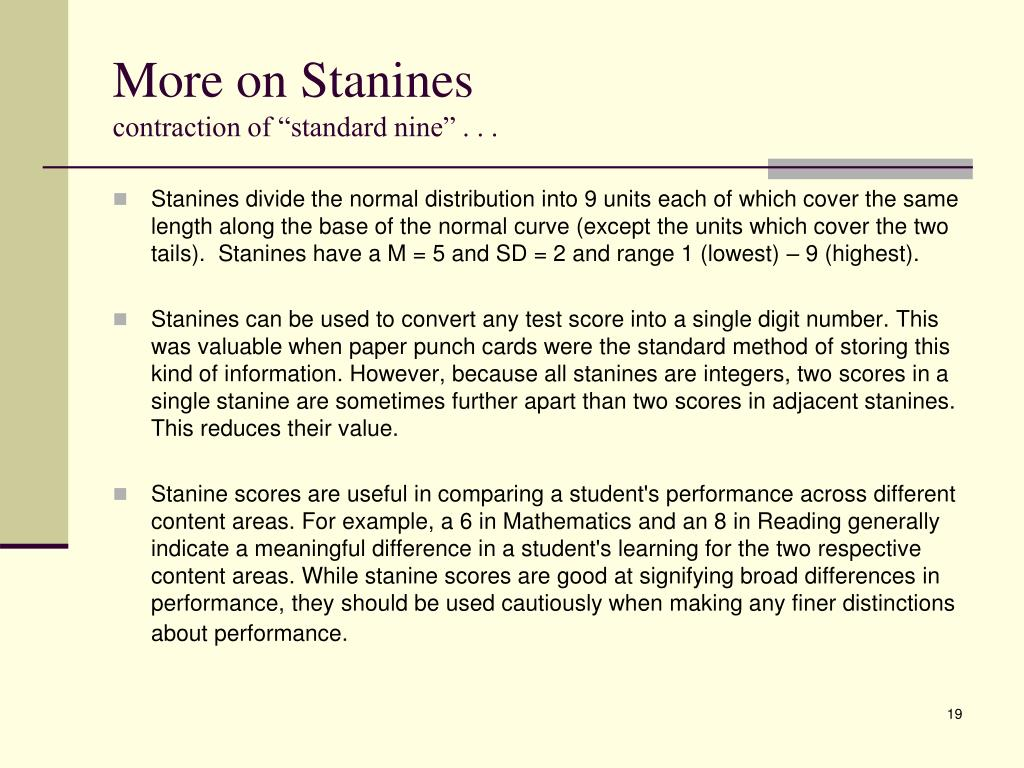 More on Stanines