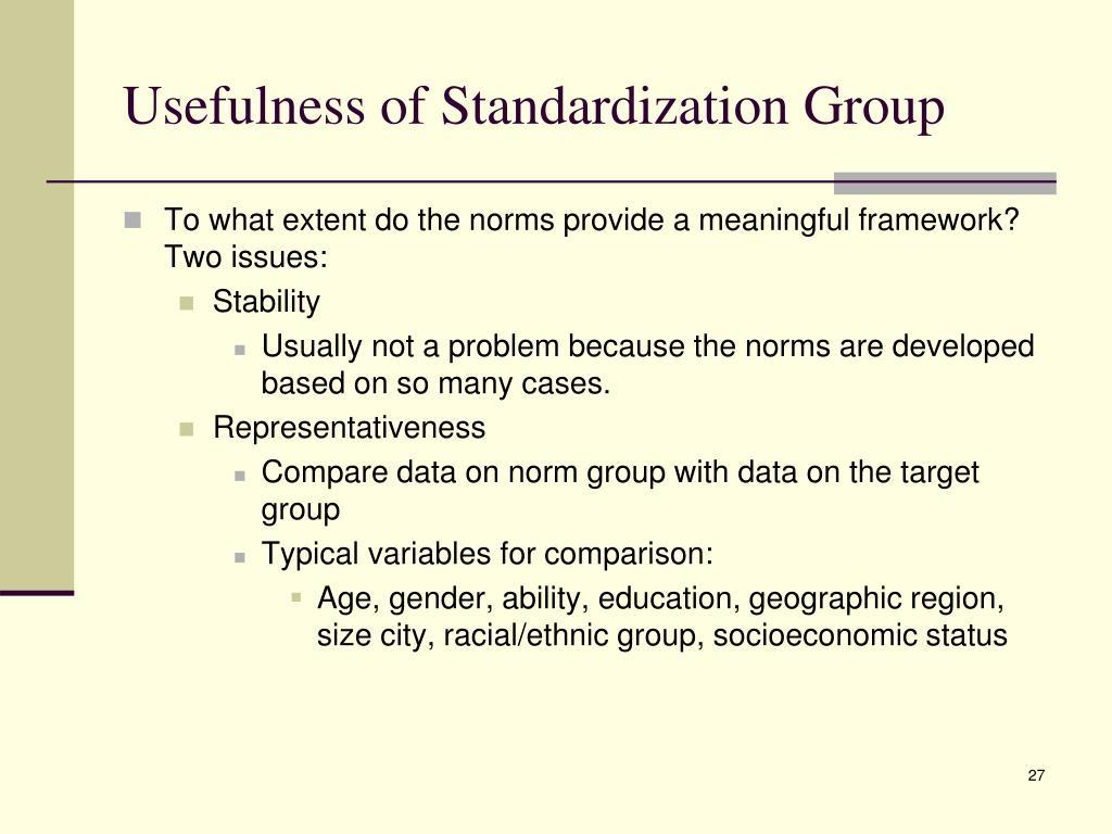 Usefulness of Standardization Group