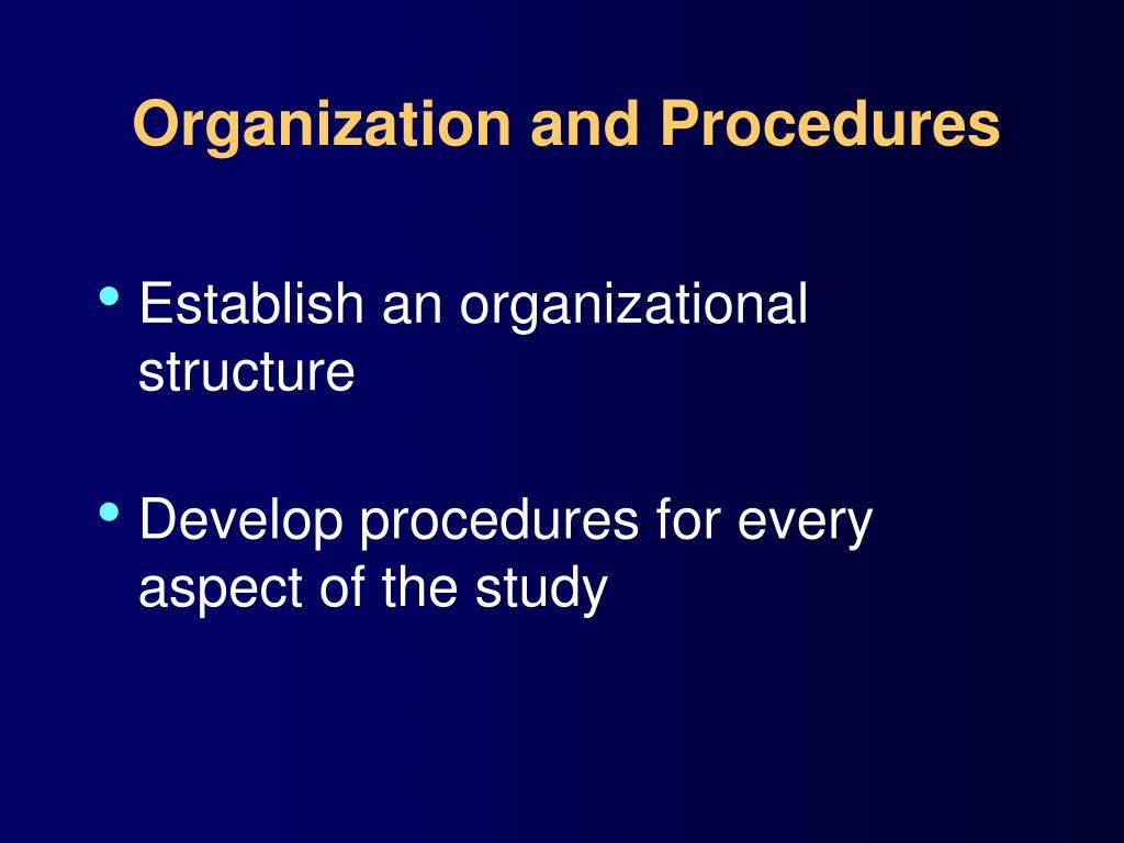 Organization and Procedures