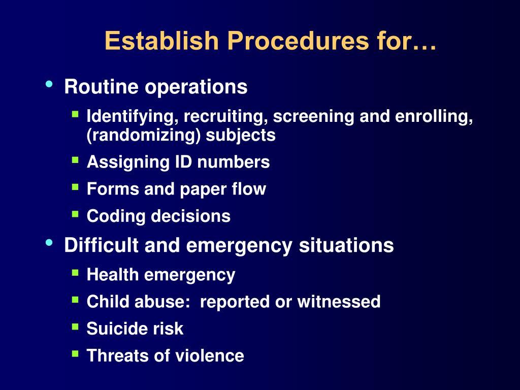 Establish Procedures for…