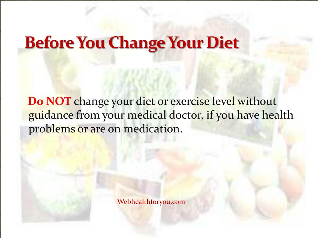 Before You Change Your Diet