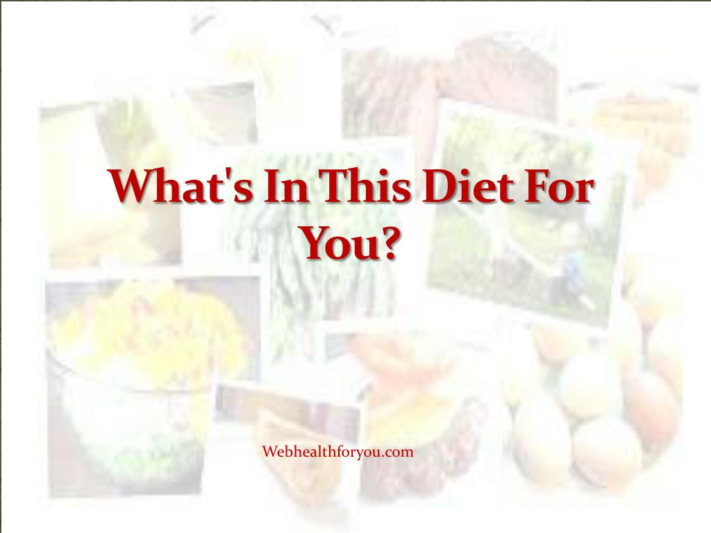 What's In This Diet For You?