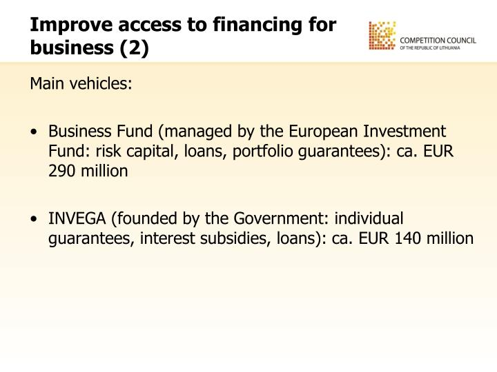 Improve access to financing for business