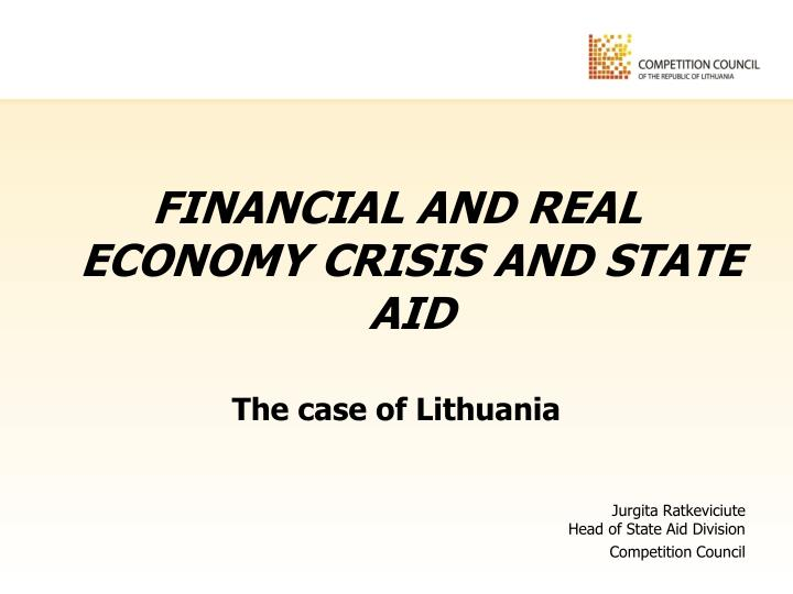 FINANCIAL AND REAL ECONOMY CRISIS AND STATE AID