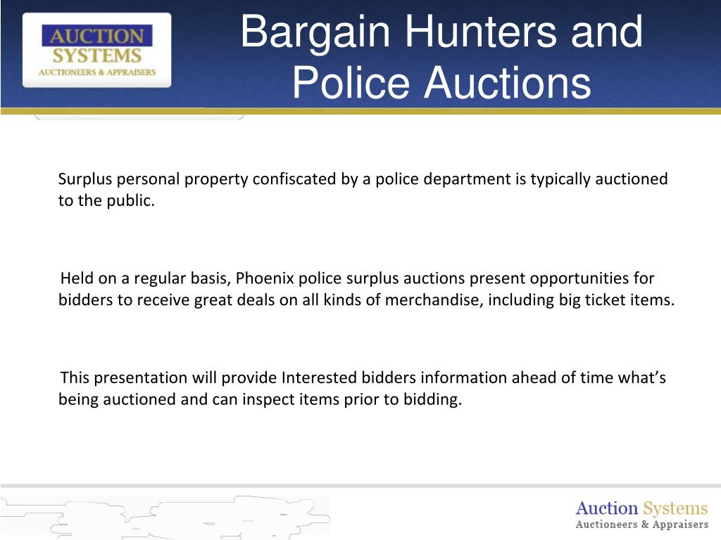 Bargain Hunters and Police Auctions