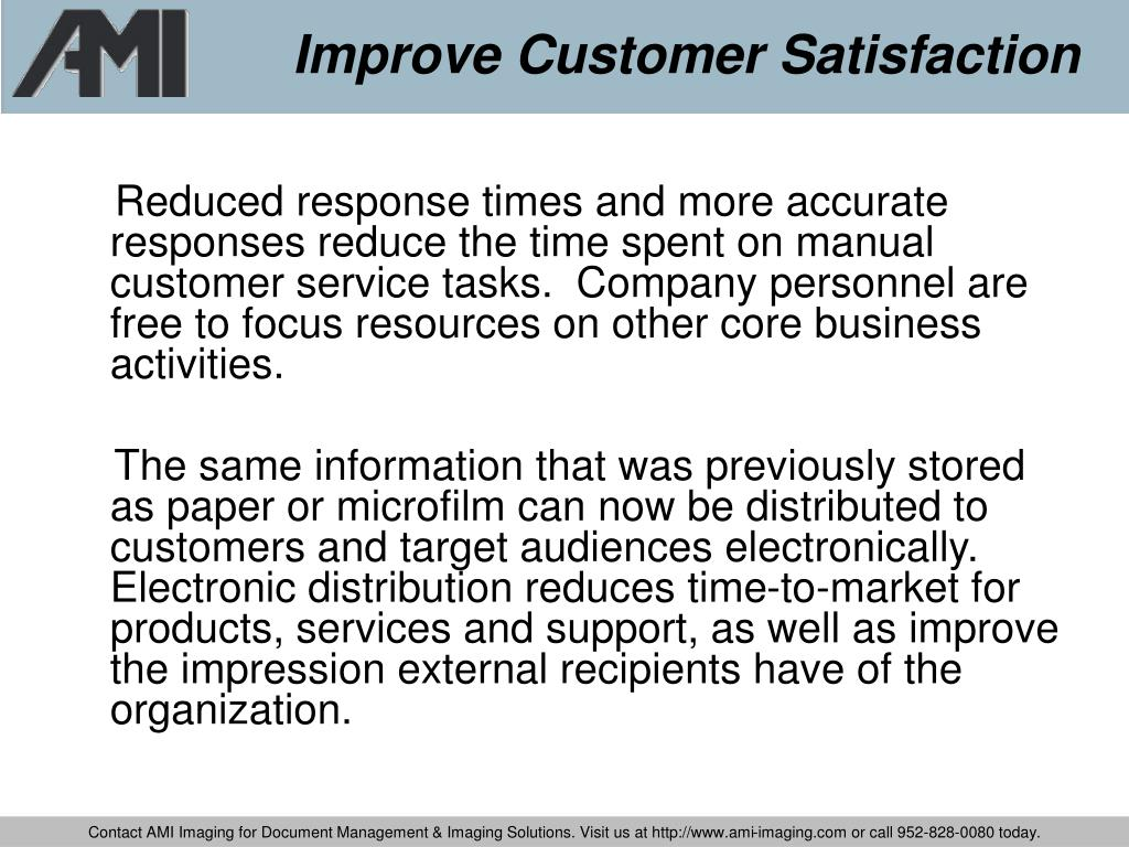 Improve Customer Satisfaction