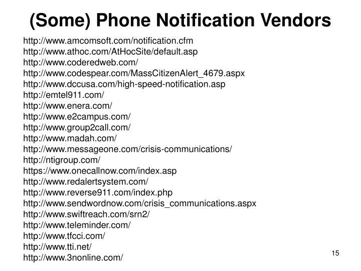 (Some) Phone Notification Vendors