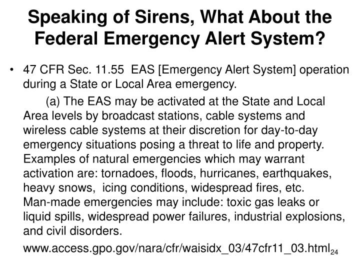 Speaking of Sirens, What About the Federal Emergency Alert System?