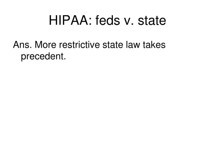 HIPAA: feds v. state