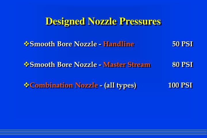 Designed Nozzle Pressures