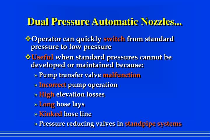 Dual Pressure Automatic Nozzles...