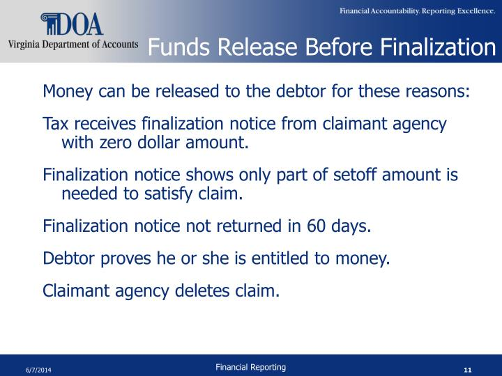 Funds Release Before Finalization