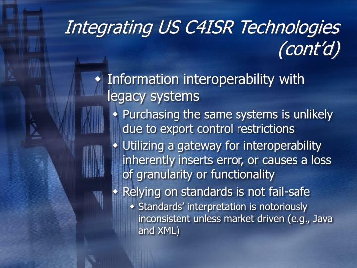 Integrating US C4ISR Technologies (cont'd)