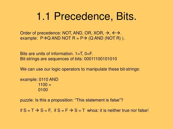 1.1 Precedence, Bits.