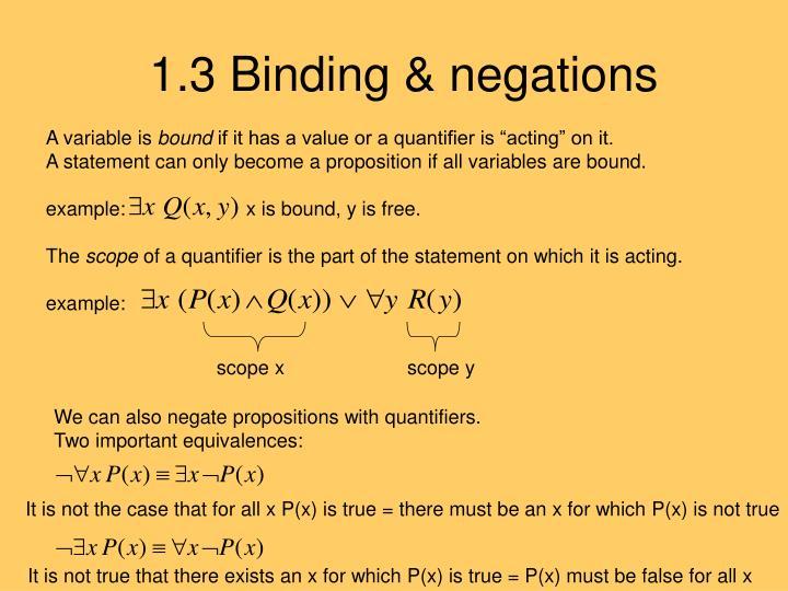 1.3 Binding & negations