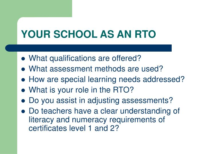 YOUR SCHOOL AS AN RTO