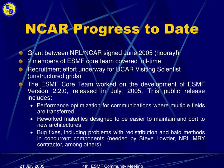 NCAR Progress to Date