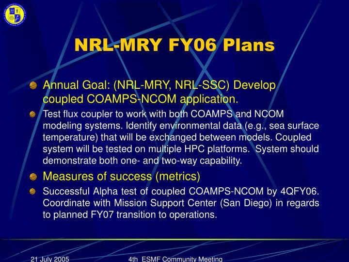 NRL-MRY FY06 Plans