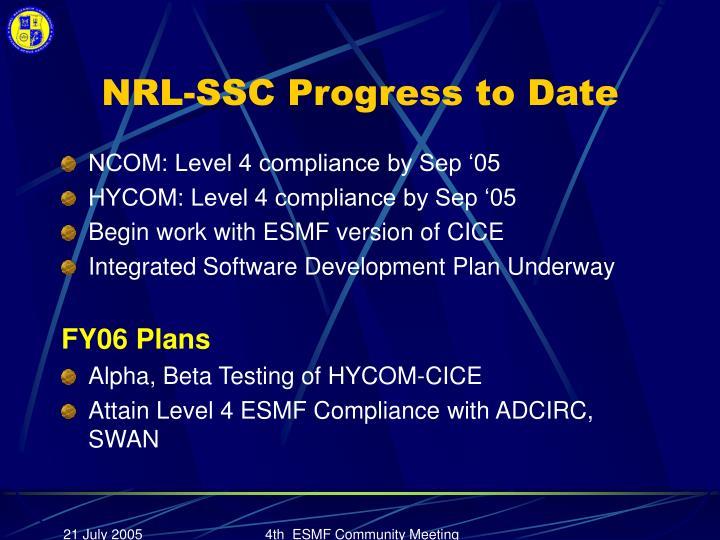 NRL-SSC Progress to Date