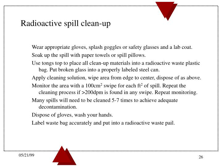 Radioactive spill clean-up