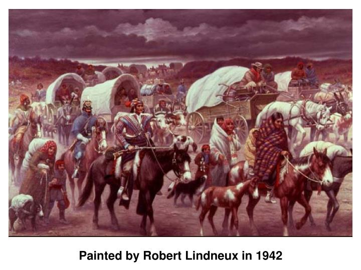 Painted by Robert Lindneux in 1942