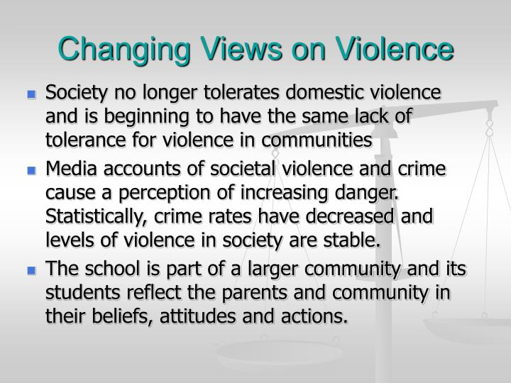 Changing Views on Violence