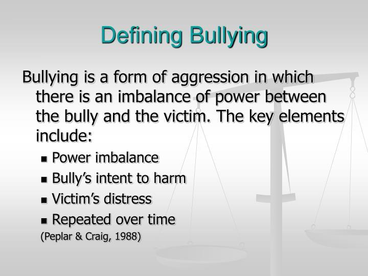 Defining Bullying