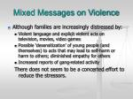 mixed messages on violence1