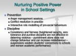 nurturing positive power in school settings