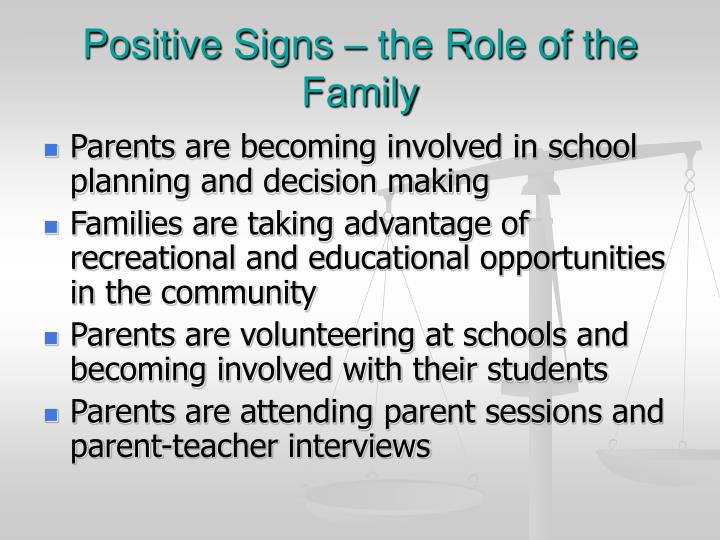 Positive Signs – the Role of the Family