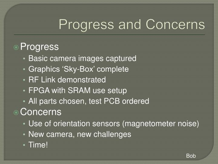 Progress and Concerns
