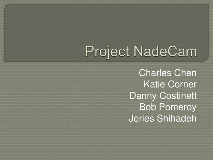 Project NadeCam