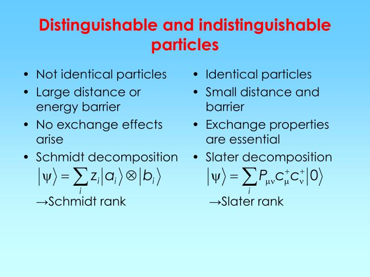 Not identical particles