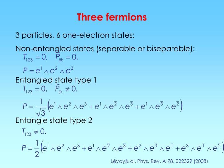 Three fermions